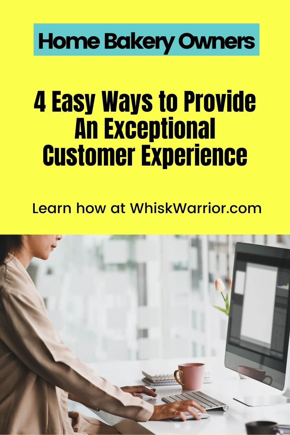 This blog will explain four crucial tactics to providing an overall exceptional customer experience. These steps will help set YOUR home bakery apart from others and make your customers want to return again and again.
