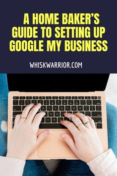 Grow your home baking business by utilizing Google My Business, a free tool to help attract customers. Learn everything you need in our simple guide.